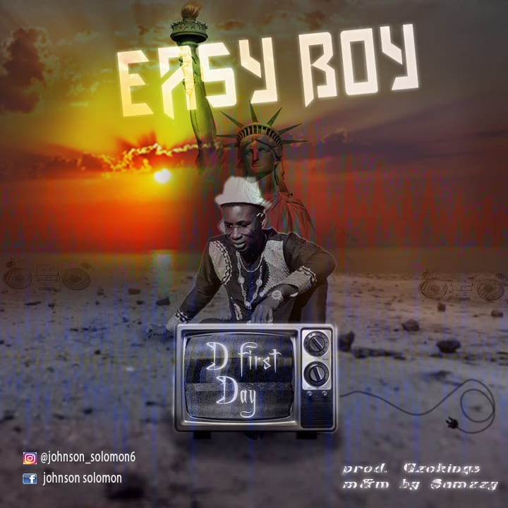Easy Boy – The First Day