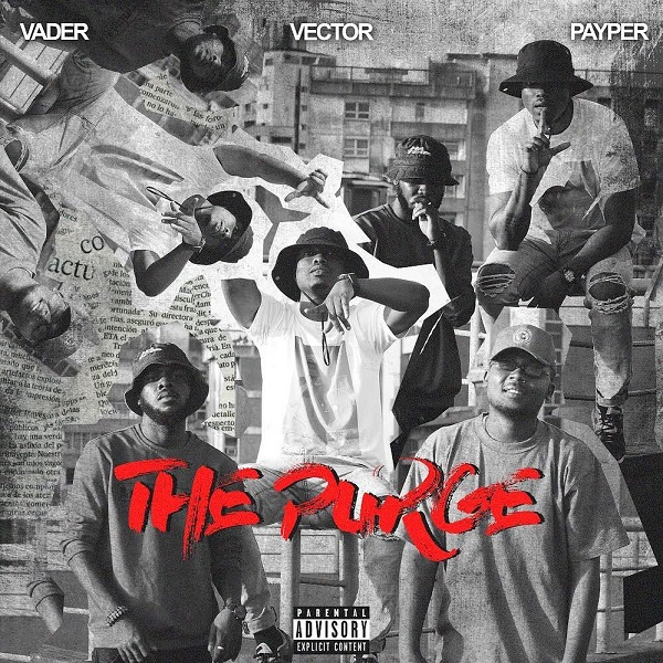 Vector – The Purge Ft. Payper, Vader