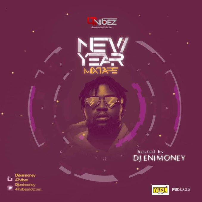 Dj Enimoney - New Year Mixtape