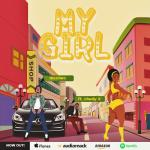 MUSIC: MaXimo – My Girl Ft. Chuddy K