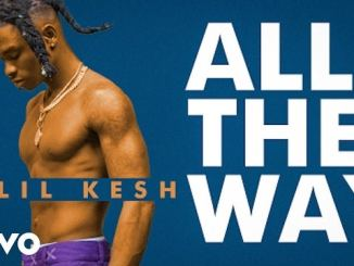 AUDIO & VIDEO: Lil Kesh – All The Way
