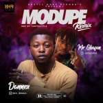 Dannex ft Mr Gbafun – Modupe Remix
