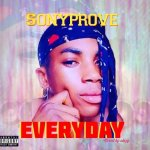 MP3: Sony Prove – Everyday