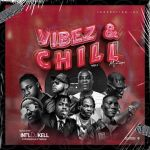 Int'lDJkell – Vibez & Chill Vol1 Mixtape