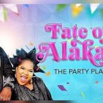 MOVIE: Fate of Alakada 2020 [Full Movie]