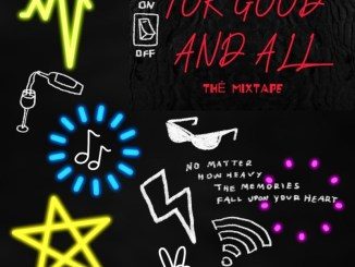 MP3: DJ Enimoney – For Good And All The Mixtape