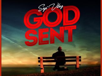 MP3: Seyi Vibez - God Sent
