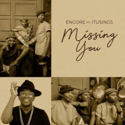 encore-–-missing-you-ft-itusings-tgtrends_com_ng