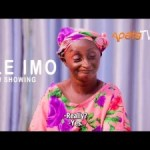 Ile Imo – Latest Yoruba Movie (2021)
