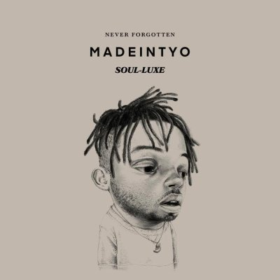 album-madeintyo-–-never-forgotten-soul-luxe-tgtrends_com_ng