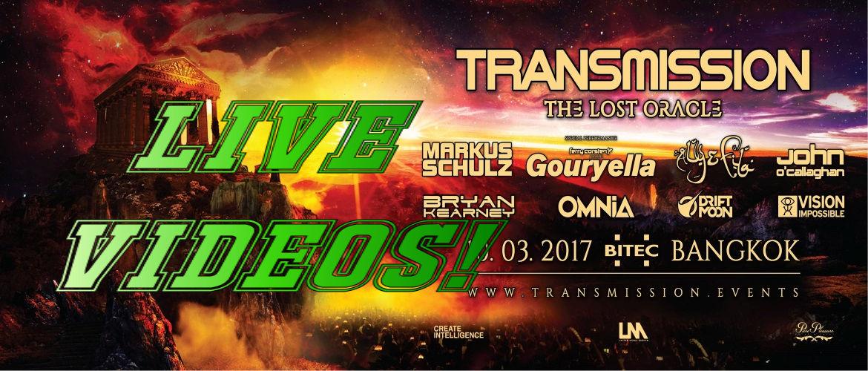 Transmission Festival Bangkok 2017 - Live Videos, Trance, Thailand, Trance Family