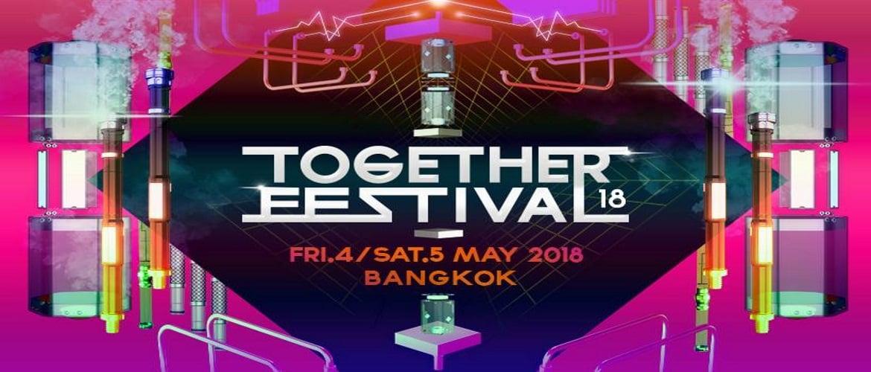Together Festival Bangkok 2018, DJ Festival, EDM, Thailand