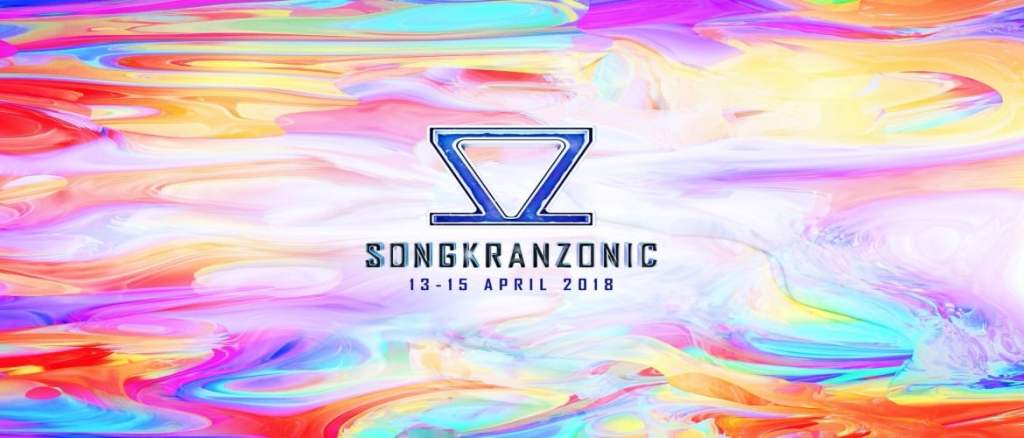 Get Ready for Songkranzonic 2018!
