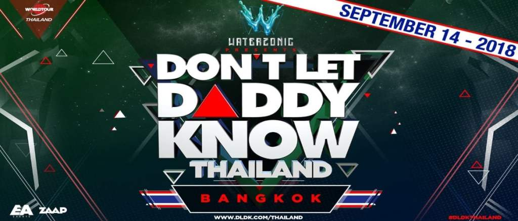 Don't Let Daddy Know Thailand September 2018!