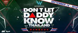 Don't Let Daddy Know Thailand 2018! @ TBA