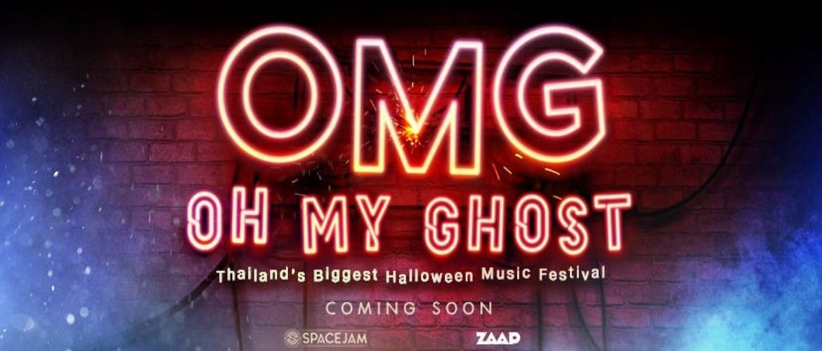 Oh My Ghost (OMG) is coming to Thailand! - Thailand DJ Festivals
