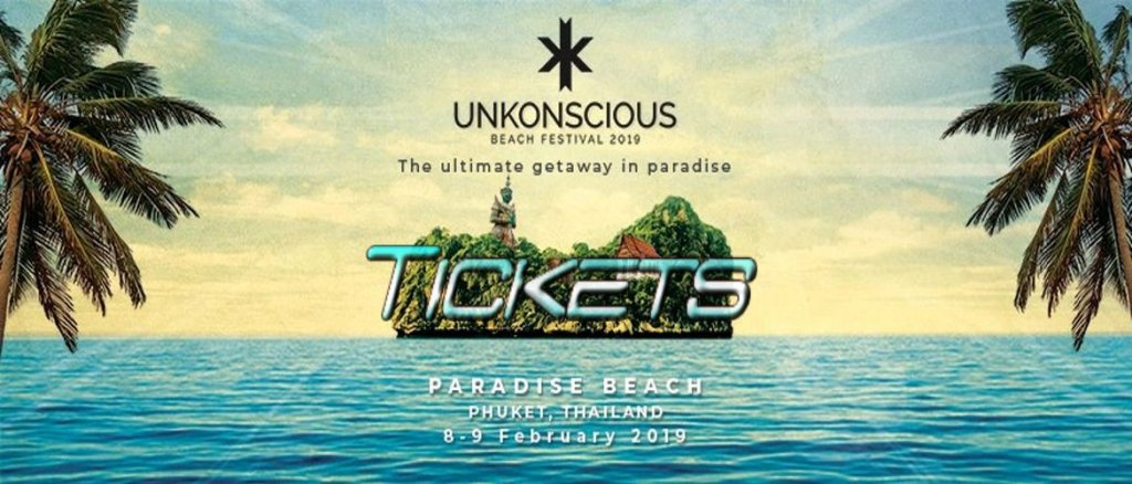 Unkonscious Beach Festival 2019 Tickets!
