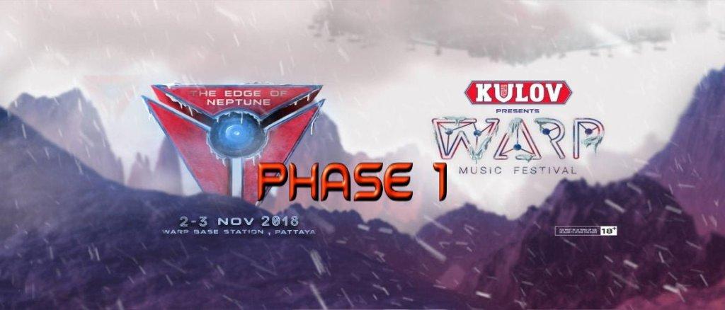 Warp Music Festival Pattaya 2018 Phase 1 DJ's!