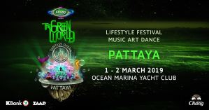 The Green World Pattaya! @ Ocean Marina Yacht Club | Thailand