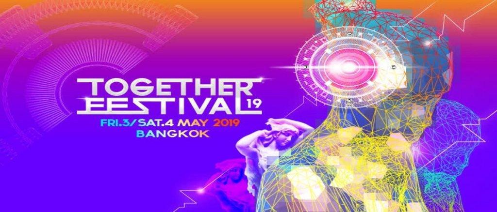 Together Festival Bangkok 2019 Dates Announced!
