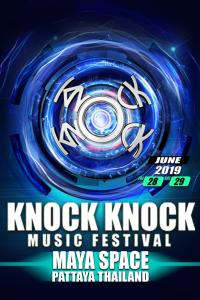 Knock Knock Music Festival Pattaya 2019! @ Maya Space | ตำบล โป่ง | Chon Buri | Thailand