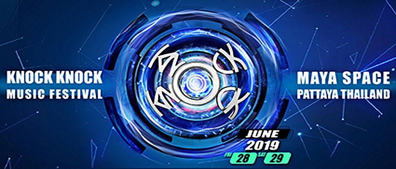 KnockKnock , Edm, Electronic Music Festival, DJ, Pattaya Thailand, Maya Space