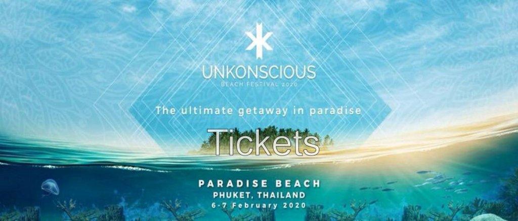 Unkonscious  Phuket 2020 Tickets!