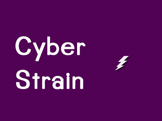 Cyber Strain