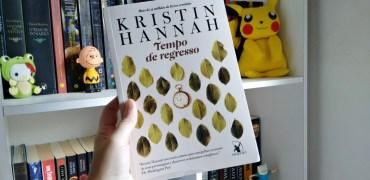 Tempo de Regresso de Kristin Hannah