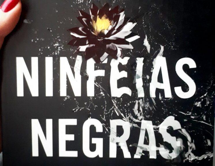 """Resenha: """"Ninfeias Negras"""""""