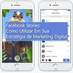 Imagem de capa mostrando dois celulares com o Stories Aberto