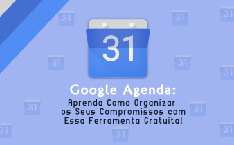 Imagem de Capa do post, com o seu titulo e o icone do Google Agenda