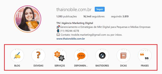 """Imagem do perfil """"Thais Nobile.com.br"""" onde mostra o lugar em que aparece o """"destaques do stories"""""""