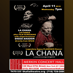 LA CHANA – Film Screening & LIVE Performance