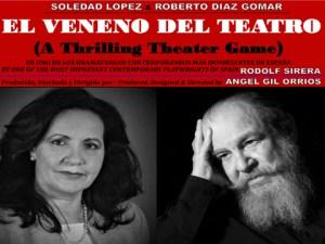 El Veneno del Teatro @ Thalia Spanish Theatre Inc