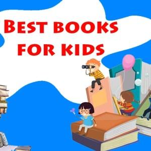 Best books for kids |  Children's Books, Kids Books, Stories for Kids