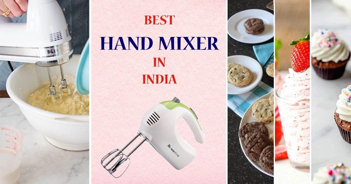 Best Hand Mixer In India 2021 |  Top 9 Best Electric Hand Mixers