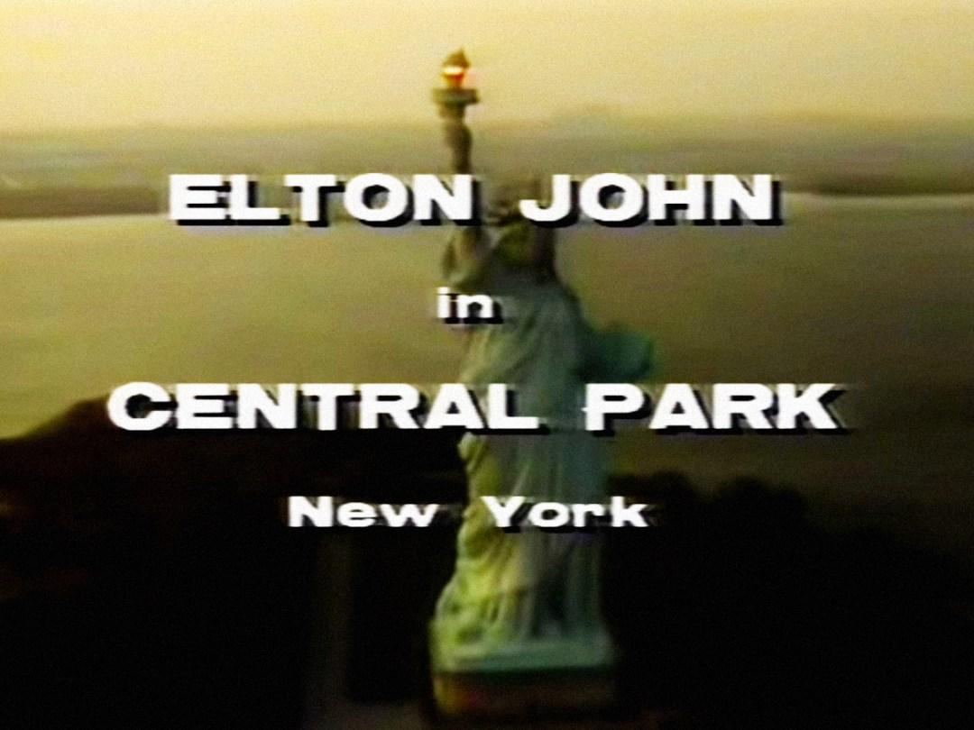Elton John in Central Park title card