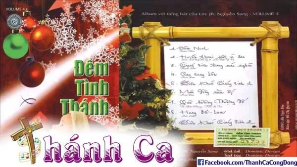 Album Vol 4 Đêm Tình Thánh - Tuyển Tập Thánh Ca Lm Nguyễn Sang