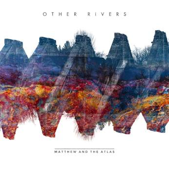matthew and the atlas - other rivers