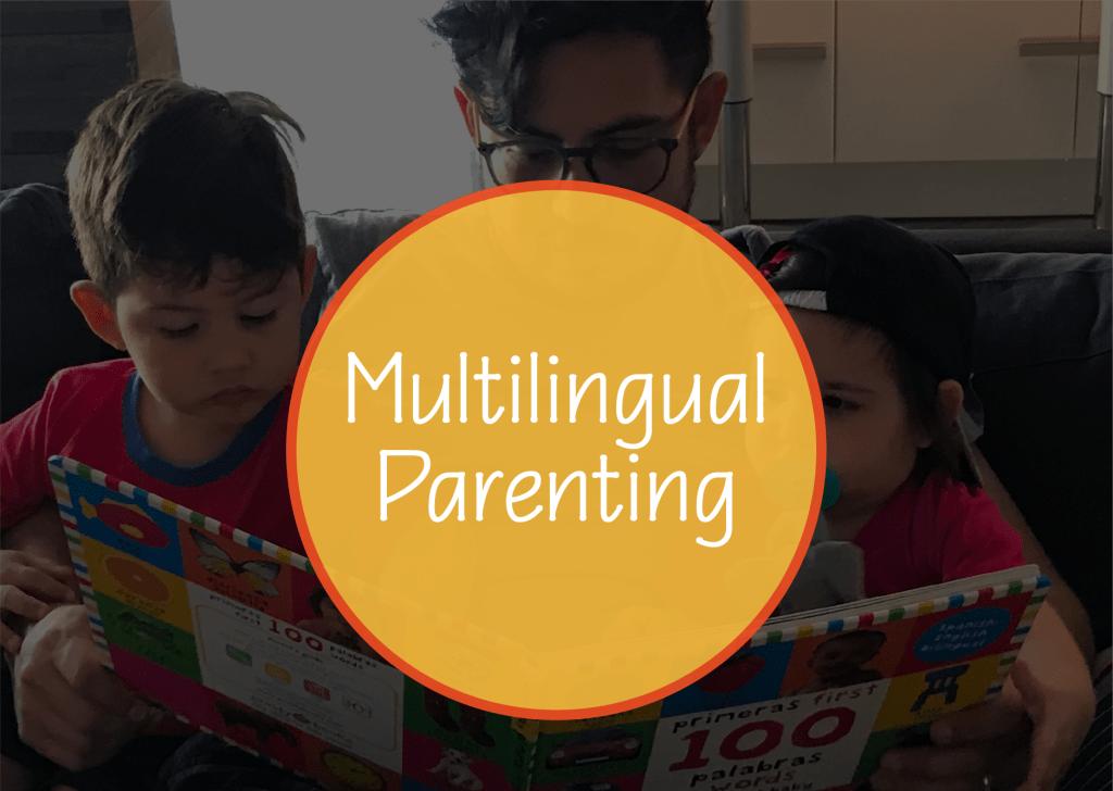 Behind The Scenes Of Raising Multilingual Children