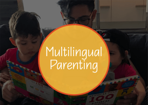 Behind The Scenes Of Raising Multilingual Children