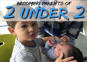 Raising 2 Kids Under 2
