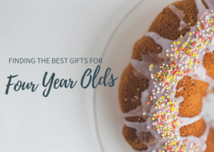 Finding The Best Gifts For Four Year Olds