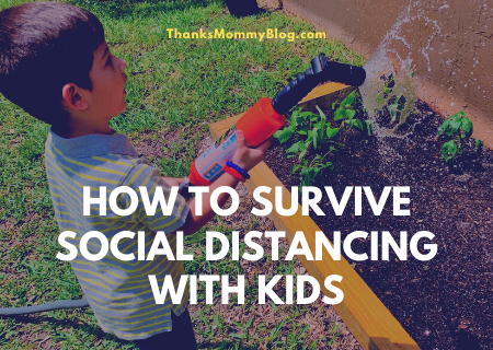 How To Survive Social Distancing With Kids