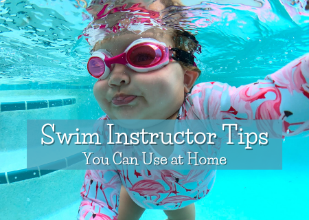 Swim Instructor Tips You Can Use at Home