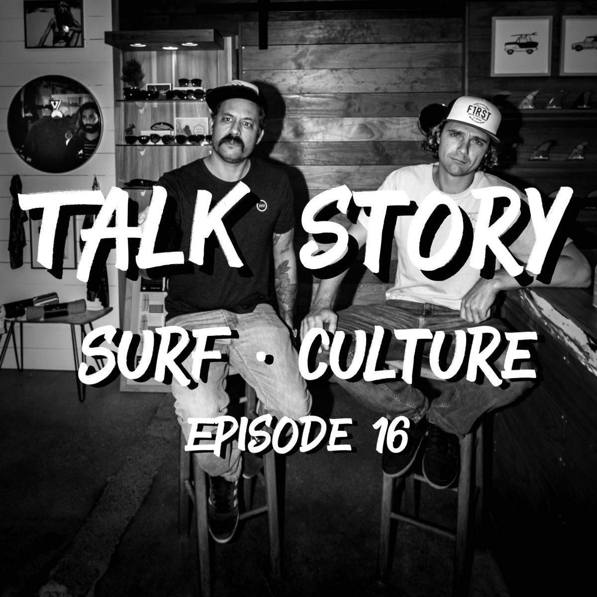Talk Story: Episode 16