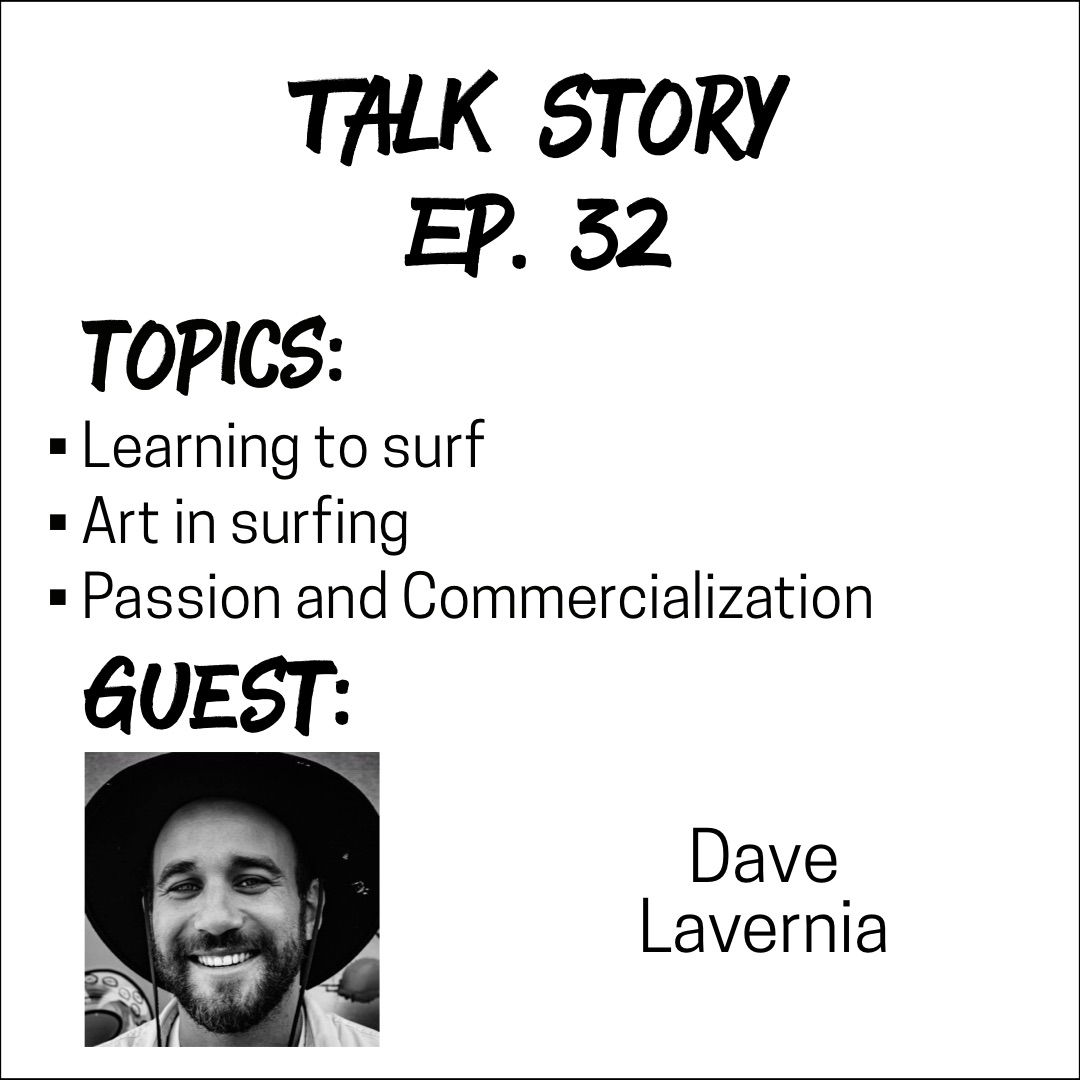 Talk Story: Episode 32