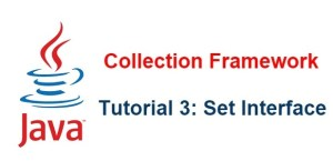 Java Collection Framework - Phần 3: Set Interface