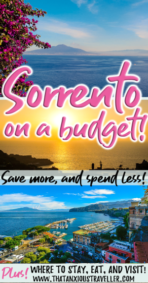 Want travel tips for visiting Sorrento on a budget? Read our guide to the best places to stay, the best places to eat, and things to do - all on a budget that'll allow you to save more and spend less! Contains tips, tricks, hacks, and info! #thatanxioustraveller #europe #italy #budget #cheap #free #sorrento #amalfi